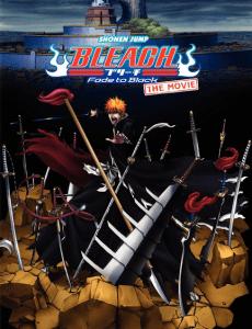 Bleach The Movie 3 Fade to Black บลีชเทพมรณะ เดอะมูฟวี่ 3 แด่เธอผู้สิ้นสูญ