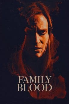 Family Blood (2018) สายเลือดสยองพันธุ์แวมไพร์ (Soundtrack ซับไทย)