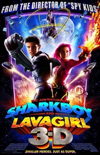 The Adventures of Sharkboy and Lavagirl 3 D