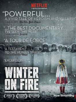 Winter on Fire Ukraine's Fight for Freedom