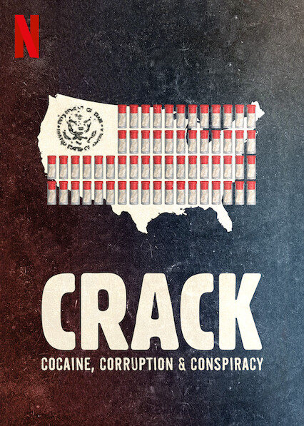 Crack Cocaine Corruption & Conspiracy (2021)