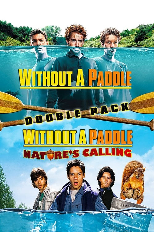 Without a Paddle Nature's Calling